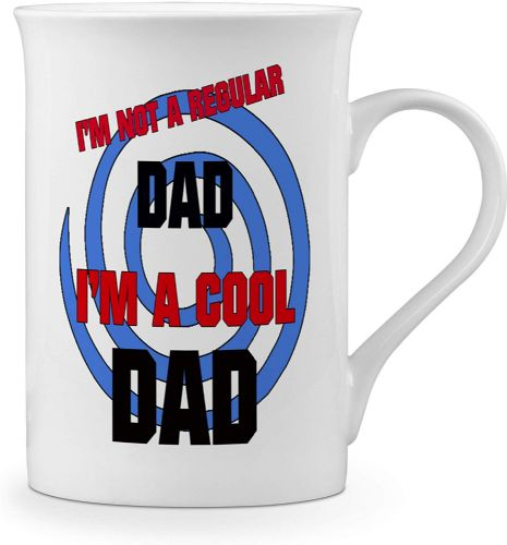 I'm Not A Regular Dad.I'm A Cool Dad Novelty Gift Fine Bone China Mug